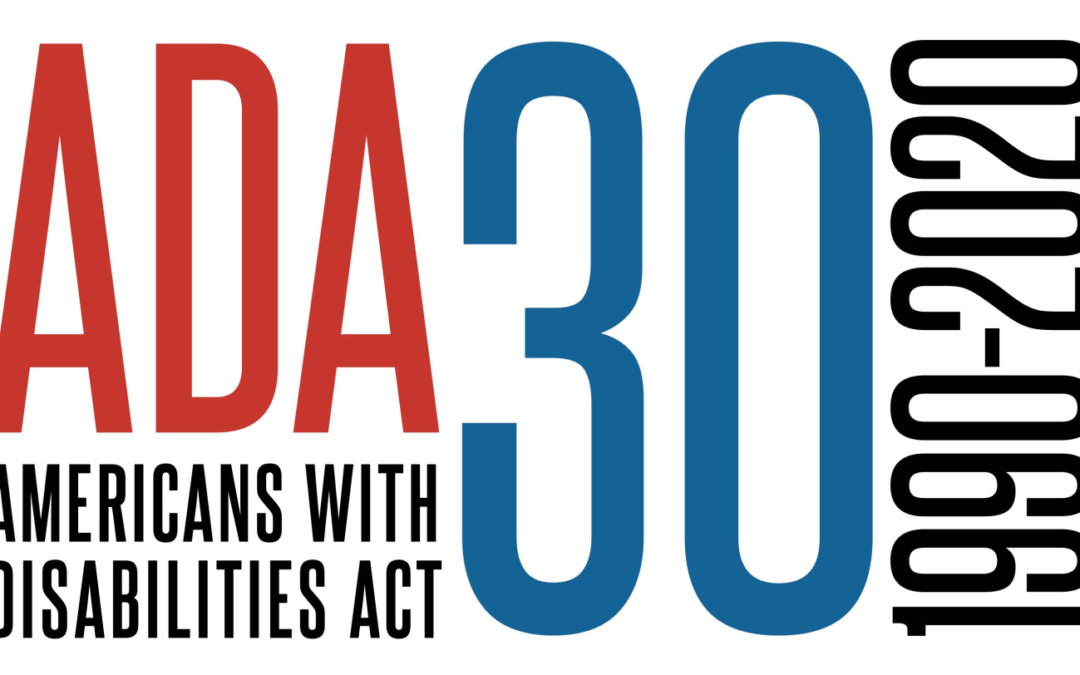 Celebrating the ADA as it turns 30!