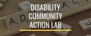 Disability Community Action Lab